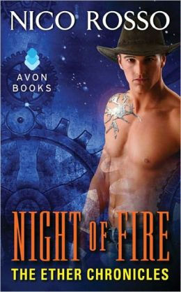 Night of Fire: The Ether Chronicles