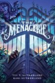 Book Cover Image. Title: The Menagerie, Author: Tui T. Sutherland