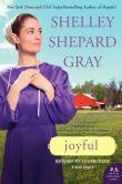Book Cover Image. Title: Joyful (Return to Sugarcreek Series #3), Author: Shelley Shepard Gray