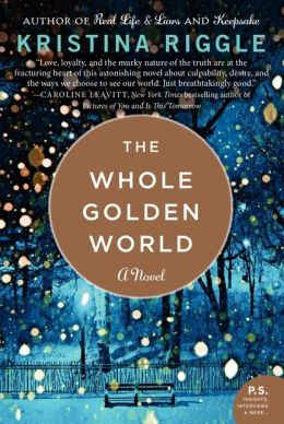The Whole Golden World: A Novel