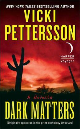 Dark Matters: A Novella