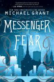 Book Cover Image. Title: Messenger of Fear (Messenger of Fear Series #1), Author: Michael Grant