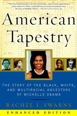 American Tapestry (Enhanced Edition): The Story of the Black, White, and Multiracial Ancestors of Michelle Obama
