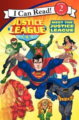 Justice League Classic: Meet the Justice League