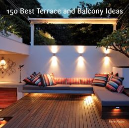 150 Best Terrace and Balcony Ideas