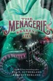 Book Cover Image. Title: Krakens and Lies (The Menagerie Series #3), Author: Tui T. Sutherland
