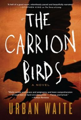 The Carrion Birds: A Novel