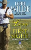 Book Cover Image. Title: Love at First Sight:  A Cupid, Texas Novel, Author: Lori Wilde