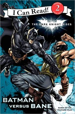 The Dark Knight Rises: Batman versus Bane