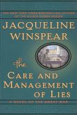 Book Cover Image. Title: The Care and Management of Lies:  A Novel of the Great War, Author: Jacqueline Winspear