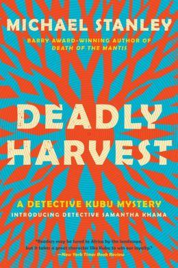Deadly Harvest (Detective Kubu Series #4)