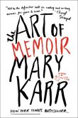 Book Cover Image. Title: The Art of Memoir, Author: Mary Karr