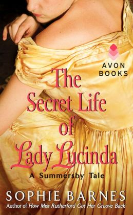The Secret Life of Lady Lucinda (Summersby Tale Series #3)