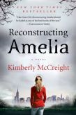 Book Cover Image. Title: Reconstructing Amelia, Author: Kimberly McCreight
