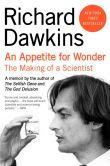 Book Cover Image. Title: An Appetite for Wonder:  The Making of a Scientist, Author: Richard Dawkins
