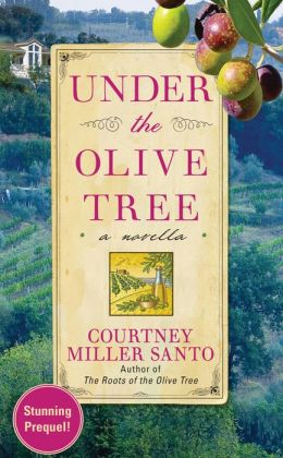 Under the Olive Tree: A Novella