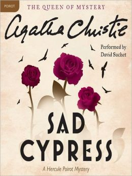Sad Cypress: Hercule Poirot Series, Book 20