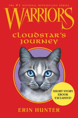 Cloudstar's Journey (Warriors Series)
