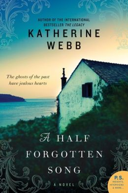A Half Forgotten Song: A Novel