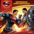 Book Cover Image. Title: Superman Saves Smallville (Man of Steel Series), Author: John Sazaklis