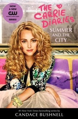 Summer and the City: A Carrie Diaries TV Tie-in Edition