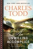 Book Cover Image. Title: An Unwilling Accomplice (Bess Crawford Series #6), Author: Charles Todd