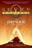 Book Cover Image. Title: Seven Wonders Journals:  The Orphan, Author: Peter Lerangis