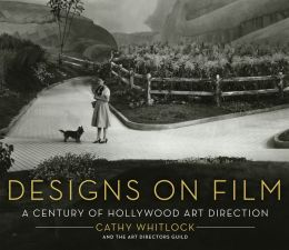 Designs on Film: A Century of Hollywood Art Direction
