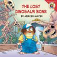 Book Cover Image. Title: Little Critter:  The Lost Dinosaur Bone, Author: Mercer Mayer
