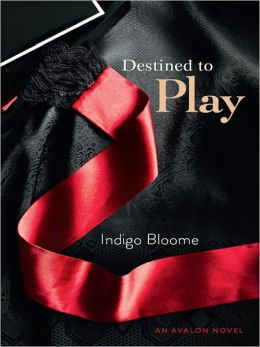 Destined to Play (Avalon Trilogy Series #1)