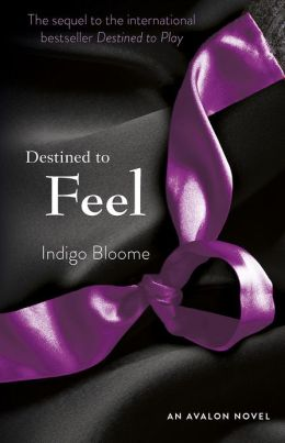 Destined to Feel (Avalon Trilogy Series #2)