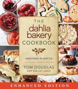 The Dahlia Bakery Cookbook (Enhanced Edition)