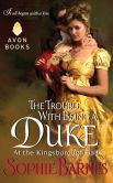 Book Cover Image. Title: The Trouble With Being a Duke:  At the Kingsborough Ball, Author: Sophie Barnes