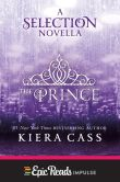 Book Cover Image. Title: The Prince:  A Selection Novella, Author: Kiera Cass