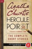 Book Cover Image. Title: Hercule Poirot:  The Complete Short Stories: A Hercule Poirot Collection with Foreword by Charles Todd, Author: Agatha Christie