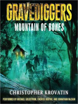 Mountain of Bones: Gravediggers Series, Book 1