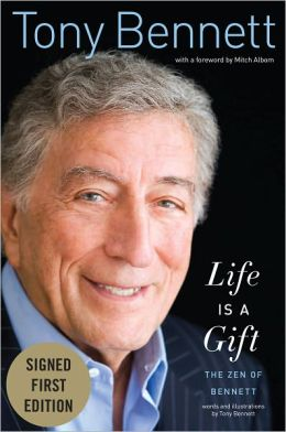 Life Is a Gift: The Zen of Bennett (Signed First Edition)