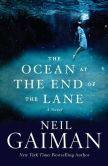 Book Cover Image. Title: The Ocean at the End of the Lane, Author: Neil Gaiman