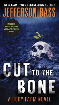 Cut to the Bone (Body Farm Series #8)