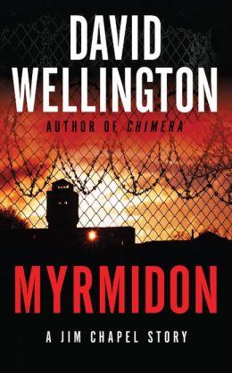 Myrmidon (Jim Chapel Missions Series)