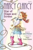 Book Cover Image. Title: Fancy Nancy:  Nancy Clancy, Star of Stage and Screen, Author: Jane O'Connor