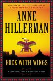 Book Cover Image. Title: Rock with Wings, Author: Anne Hillerman