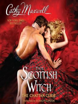 The Scottish Witch The Chattan Curse by Cathy Maxwell