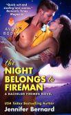 Book Cover Image. Title: The Night Belongs to Fireman:  A Bachelor Firemen Novel, Author: Jennifer Bernard