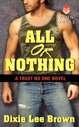 All or Nothing (Trust No One Series #1)