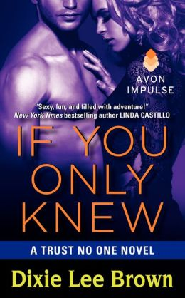 If You Only Knew (Trust No One Series #3)
