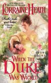 Book Cover Image. Title: When the Duke Was Wicked, Author: Lorraine Heath