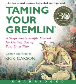 Taming Your Gremlin (Revised Edition) CD: Taming Your Gremlin (Revised Edition) CD