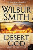 Book Cover Image. Title: Desert God:  A Novel of Ancient Egypt, Author: Wilbur Smith