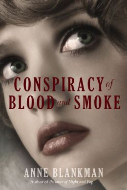 Conspiracy of Blood & Smoke